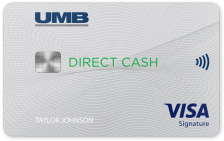 UMB Direct Cash® Visa® Signature Credit Card