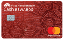 First Hawaiian Bank Cash Rewards Credit Card