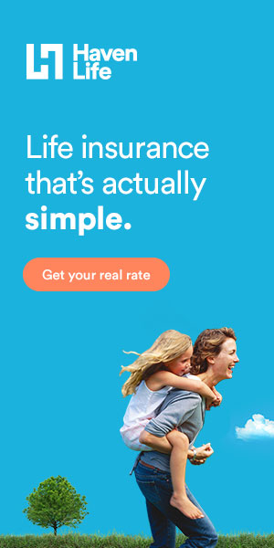 Haven Life Term Life Insurance Policies That Are Simple