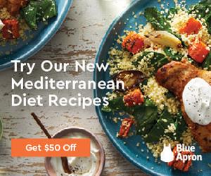 Blue Apron Mediterranean Diet Recipes - Get $50 Off First Order