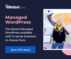 Rebel.com: Save 70% on Managed WordPress Now