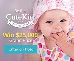 picture of a baby with text overlay that reads be the cute kid of the year and win 25000 dollars grand prize